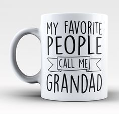 My Favorite People Call Me (Nickname) - Personalized Mug / Tea Cup Cup Art, Summer Crafts, Silhouette Design, Call Me, Fathers Day, Tea Cups, Mugs, Tableware, Flat Rate