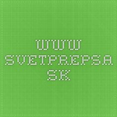 www.svetprepsa.sk