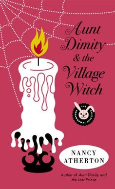 Aunt Dimity and the Village Witch (Aunt Dimity Mystery) by Nancy Atherton http://www.amazon.com/dp/0143122711/ref=cm_sw_r_pi_dp_ud3mub0AS4ZW2