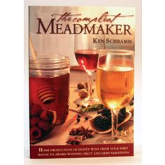 The Compleat Meadmaker....time to make some honey wine