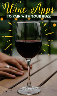 These are must-download apps for wine lovers