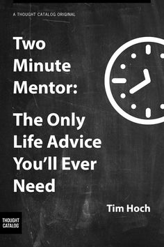 June 29, 2014 10 Ways You're Making Your Life Harder Than It Has To Be Tim Hoch  Two_Minute_Mentor_v5