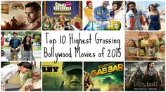 Top 10 Highest Grossing Bollywood Movies of 2015