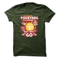 Volleyball T-Shirt - Volleyball Is Calling And I Must Go - #tshirts #custom t shirt design. GET YOURS => https://www.sunfrog.com/Sports/Volleyball-T-Shirt--Volleyball-Is-Calling-And-I-Must-Go.html?60505