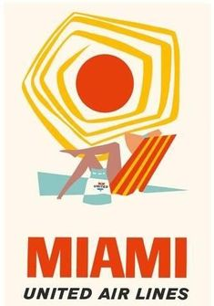 United Air Lines – Miami Silkscreen, ca. United Air Lines – Miami Silkscreen, ca. Retro Airline, Vintage Airline, Vintage Advertisements, Vintage Ads, Vintage Graphic, Old Poster, Plakat Design, Travel Ads, Air Travel