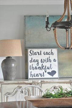 Start each day with a Thankful heart.