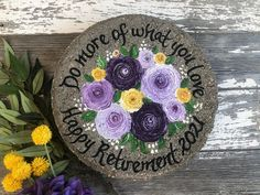 Personalized retirement gifts! Pick flowers names and even add dates! Nurse Retirement Gifts, Personalized Retirement Gifts, Nurse Gifts, Teacher Gifts, Nurse Appreciation Gifts, Employee Appreciation, Painted Stepping Stones, Flower Names, Garden Stones