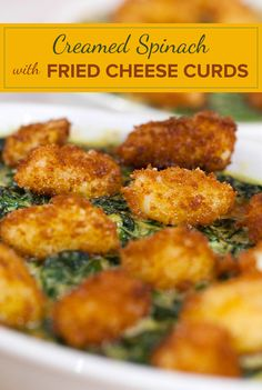Fried cheese curds add decadence to a traditional Thanksgiving side, creamed spinach. Spinach Recipes, Veggie Recipes, Cheese Recipes, Cheese Fries, Fried Cheese, Cheese Curds, Thanksgiving Side Dishes, Thanksgiving Meal, Creamed Spinach