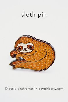 Sloth pin -- Enamel lapel pin featuring a unique drawing of a sloth by illustrator Susie Ghahremani / boygirlparty® #pingame