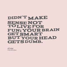 Smart mouth quotes