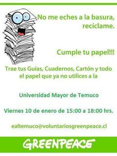 Este viernes 10 de Enero trae todos los papeles, cuadernos viejos, fotocopias que no uses a la Jornada de Reciclaje de Papeles junto a @gp_temuco de 15 a 18 hrs. en la #UMayor #Temuco #greenpeacechile #accionesverdes #reciclaje #estudiantes #universidad