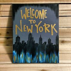 A personal favorite from my Etsy shop https://www.etsy.com/listing/255453082/welcome-to-new-york-painting-taylor #ktscanvases