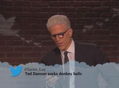 Ted Danson from Celebrity Mean Tweets From Jimmy Kimmel Live!
