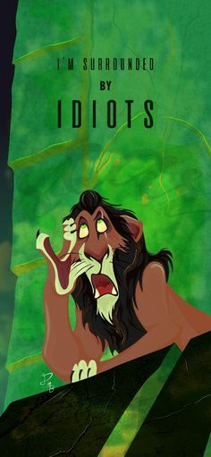 """I'm surrounded by idiots"". Scar from the lion king. Disney Phone Wallpaper, Cartoon Wallpaper Iphone, Cute Wallpaper Backgrounds, Cute Cartoon Wallpapers, Funny Iphone Backgrounds, Iphone Lockscreen Wallpaper, Homescreen Wallpaper, Movie Wallpapers, Cartoon Pics"