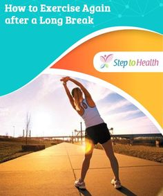 How to Again after a Long Break Learn how to start exercising again after a long from your How To Start Exercising, How To Start Running, Start Losing Weight, Lose Weight, Juice Diet Plan, Swimming Benefits, Burn Fat Build Muscle, Different Exercises, Diet Plans For Women