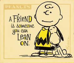 Charlie Brown and Snoopy .... friends