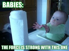 Babies, the force is strong with this one
