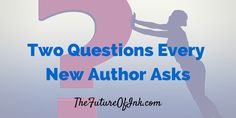 Two Questions Every New Author Asks