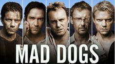 Mad Dogs TV show
