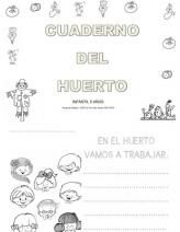 Fichas sobre el huerto escolar    http://es.scribd.com/doc/219885119/Cuaderno-Del-Huerto