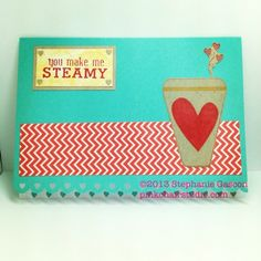 You Make me Steamy - Unity Stamps
