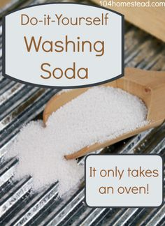Many natural and homemade cleaners use washing soda as one of their ingredients. Sadly, it can be hard to find. Discover how to make your own washing soda from simple baking soda. It only takes an oven! #diy #cleaners   The 104 Homestead