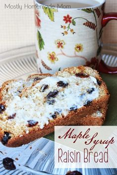 Maple Syrup Raisin Bread - this slightly sweet bread is wonderful toasted with butter in the morning, yum!