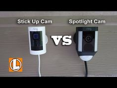 Ring Stick Up Cam vs Ring Spotlight Camera - Comparison of Features, Video Footage, Audio Quality Camera Comparison, Stuck Up, Smart Home Technology, Video Footage, Modern House Design, Spotlight, Home Improvement, Safety, Audio
