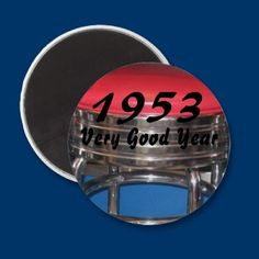 1953 Very Good Year Magnet #fifties #magnet #1953