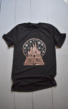 233462fce461 I'll Be Home For Christmas Shirt / Disney Christmas / Disney Shirt / Disney  Castle / DVC / Snow Globe / Snowflake /Disney Vacation/Rose Gold