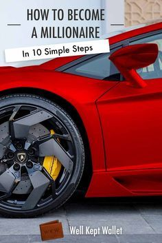 How to Become a Millionaire in 10 Simple Steps