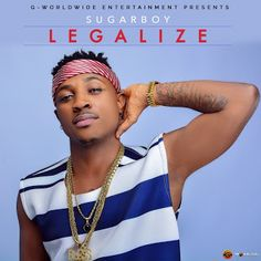 FRESH MUSIC: Sugarboy  Legalize   Whatsapp / Call 2349034421467 or 2348063807769 For Lovablevibes Music Promotion   Its been hit after hit off the stables of G-Worldwide Entertainment as Sugarboy adds another monster track to the slew of popular hit songs to have come out of the label in recent times. Sugarboy maintains his reggae/dancehall vibe on this BeatburX produced track titled Legalize; the third official single by Sugarboy after the success of Hola Hola and Double. The track is a…