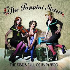 The Puppini Sisters - great trio!