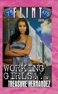 Flint: Book 2: Working Girls by Treasure Hernandez,