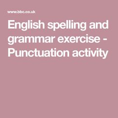 English spelling and grammar exercise - Punctuation activity Gr 5 + English Spelling, Spelling And Grammar, Punctuation Activities, Grammar Exercises