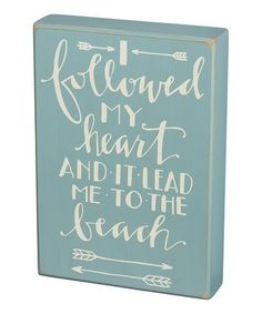 Look what I found on #zulily! 'I Followed My Heart' Box Sign #zulilyfinds