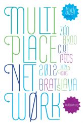 Multiplace festival, Bratislava