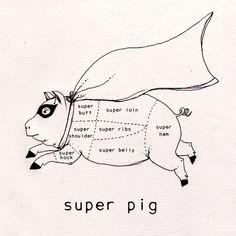 Super Pig / Drywell