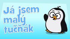 Hurá, dětské písničky - Já jsem malý tučňák Zumba Kids, Youtube Tags, Preschool Math, Web Layout, Nostalgia, Funny, Fictional Characters, Snoopy, Website