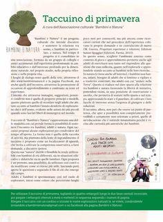 I taccuini rappresentano una delle modalità con cui prende forma la possibilità di sostenere l'incontro tra bambini, adulti e natura   http://www.bambinienatura.it/wp-content/uploads/2015/03/taccuino_spring_v2_300315.pdf