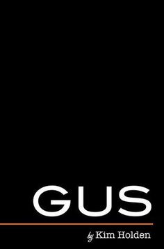 COVER: Gus (Bright Side, #2) by Kim Holden | Kindle Friends Forever