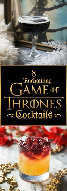 """8 Amazing Cocktails For Anyone Obsessed With """"Game Of Thrones"""""""