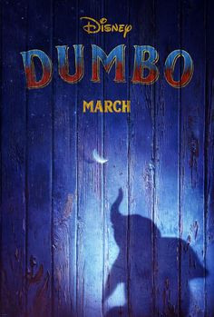 "Disney's Live-Action ""Dumbo"" — Teaser Trailer and Poster"