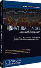 Unnatural Causes: a DVD, not a book, but definitely seems interesting