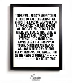 Jax Teller quote (SOA)