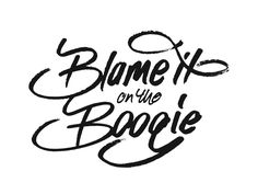 Blame it on the Boogie by Dave Coleman