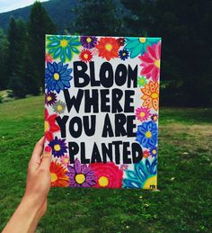 #quote #painting #art #canvas #creative #love #flowers #bloom #plant #colourful #inspiration