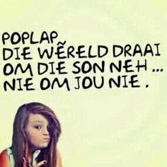HAHAHAHA - Love di een Wise Quotes, Quotable Quotes, Qoutes, Funny Quotes, Inspirational Quotes, Afrikaanse Quotes, Mindset Quotes, True Words, Food For Thought