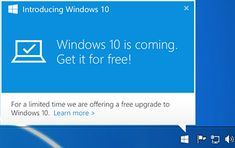 Windows 10  -  Q & A, free limited time offer for new windows.     lj