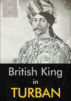 British King In Turban #turban   #sikh   #british